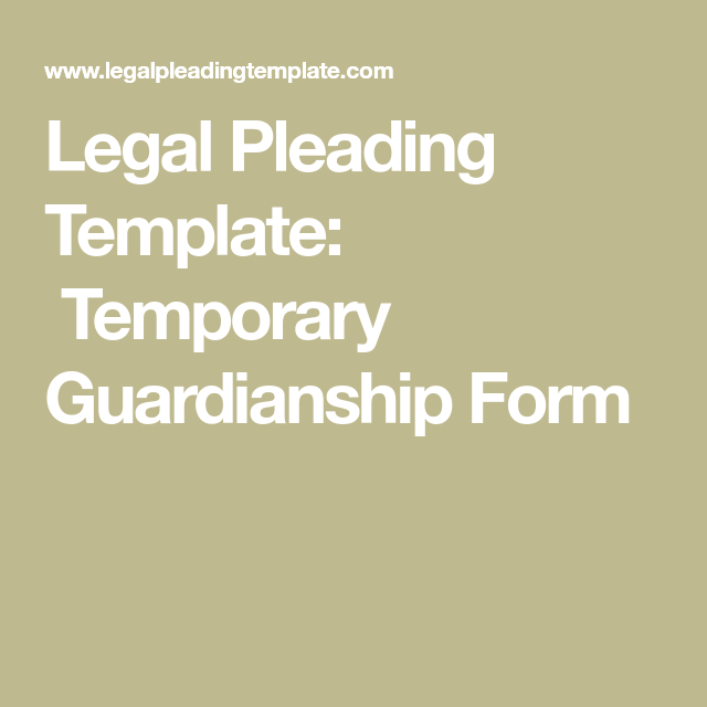 Legal Pleading Template Temporary Guardianship Form  Solutions