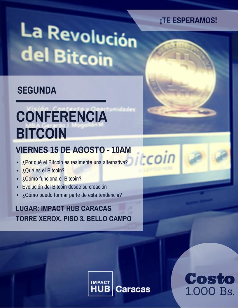 No te pierdas la 2da Conferencia #Bitcoin en #ImpactHubCcs con @DoctorTrading http://ht.ly/zEQft  (15/08)