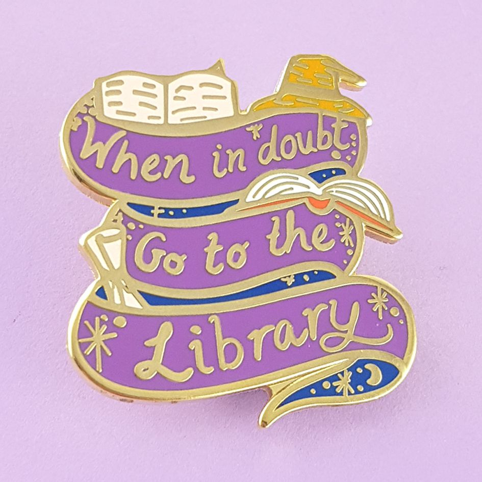 When In Doubt Go To The Library Harry Potter Pin  Acrylic Pin  Hermione Pin  Harry Potter Quote Acrylic Pin  Rainbow Harry Potter Pin
