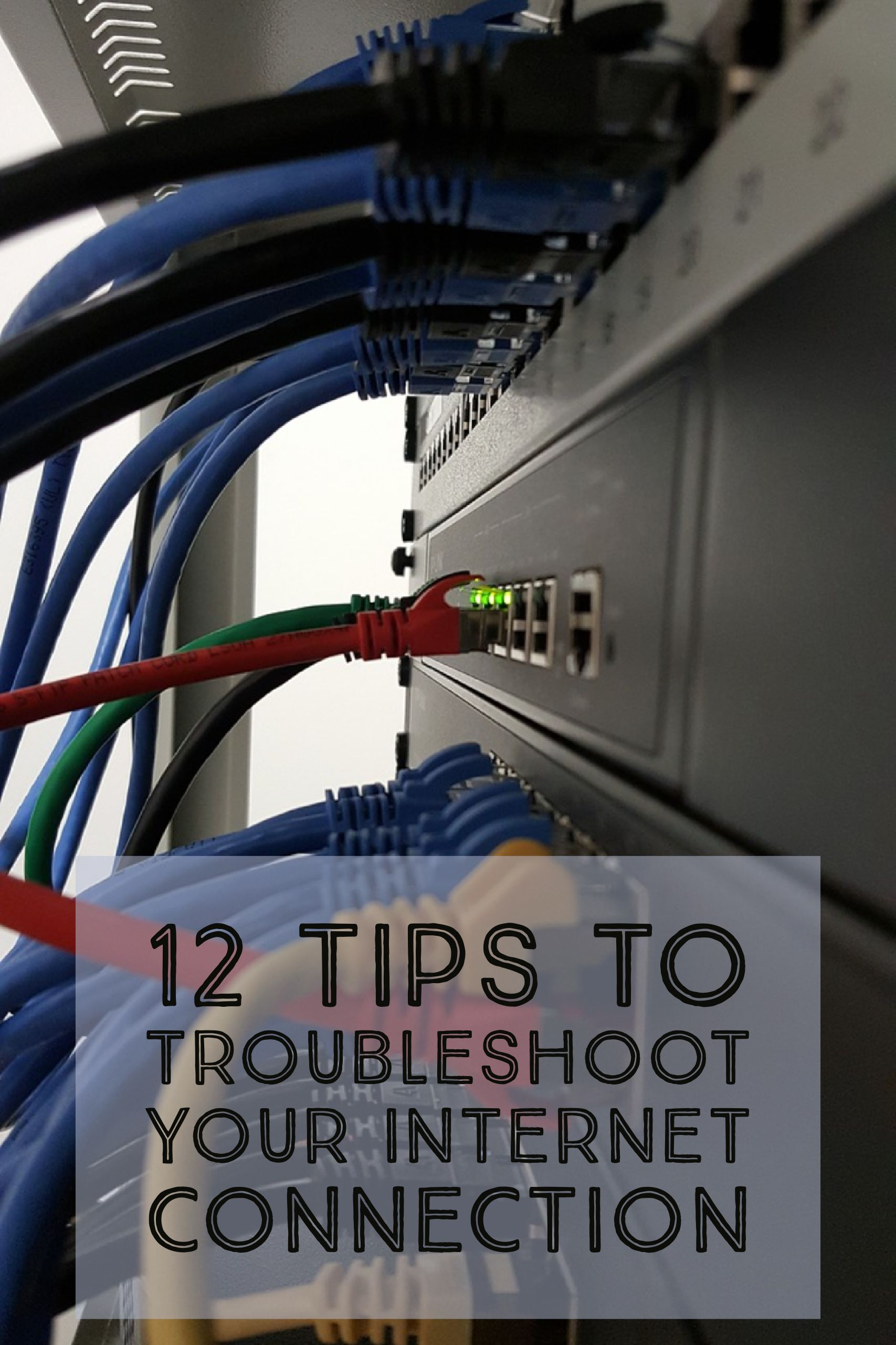 12 Tips to Troubleshoot Your Connection