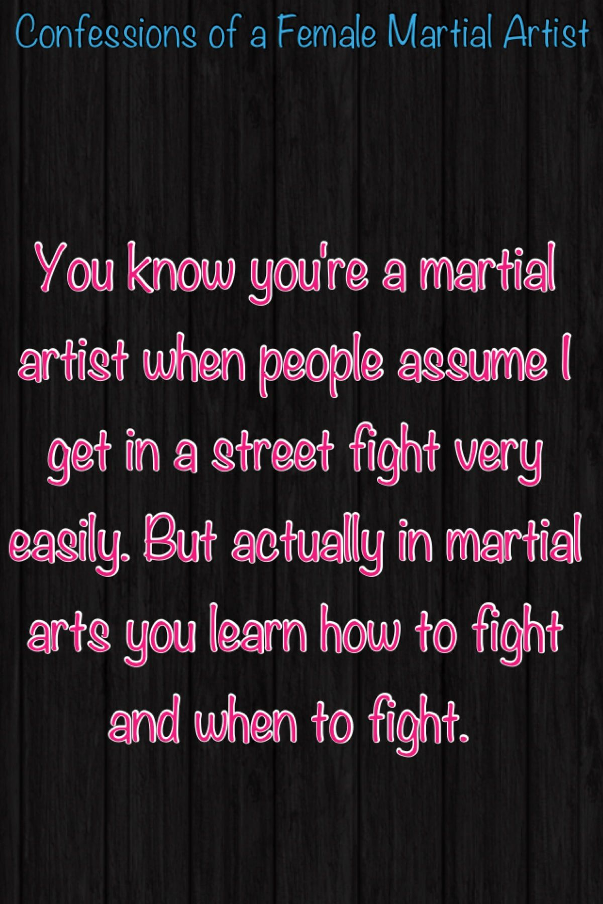 You Know You Re A Martial Artist When It Happens Martial Arts Quotes Karate Martial Arts Female Martial Artists