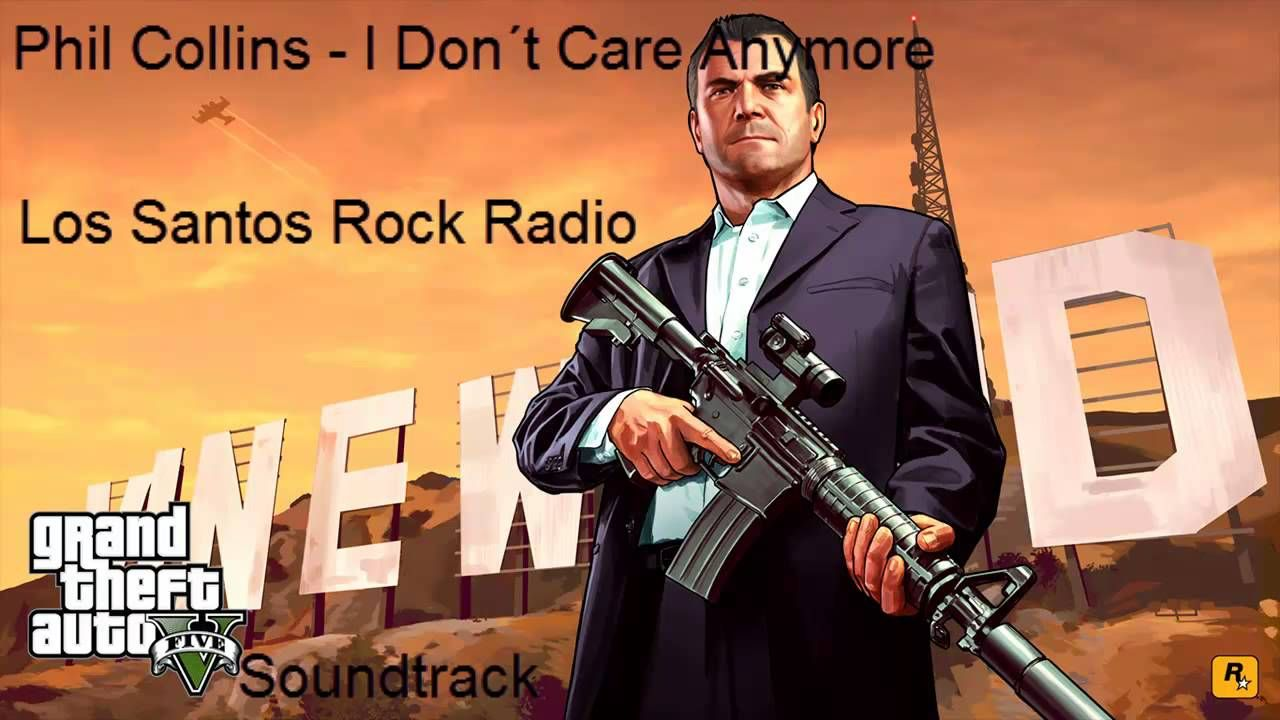 GTA V Soundtrack - Phil Collins I Dont Care Anymore - Los
