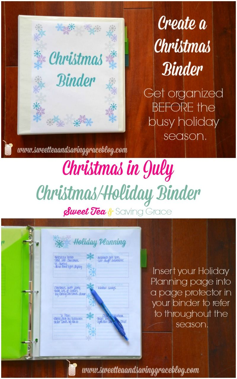 Christmas in July – Christmas Preparedness Plan  Create a Christmas Binder and get ready EARLY for the busy holiday season! FREE PRINTABLES! #holidaysinjuly