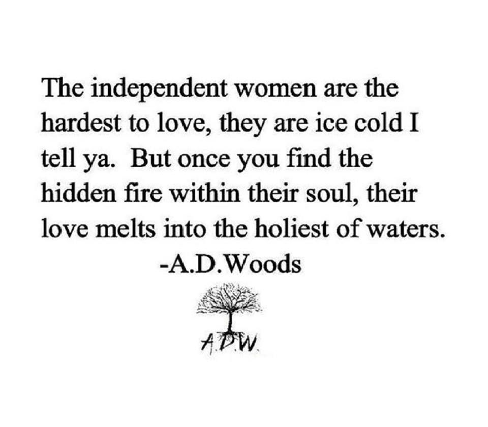 When Strong Independent Women Fall In Love Independent Girl Quotes Independent Women Quotes Girl Quotes