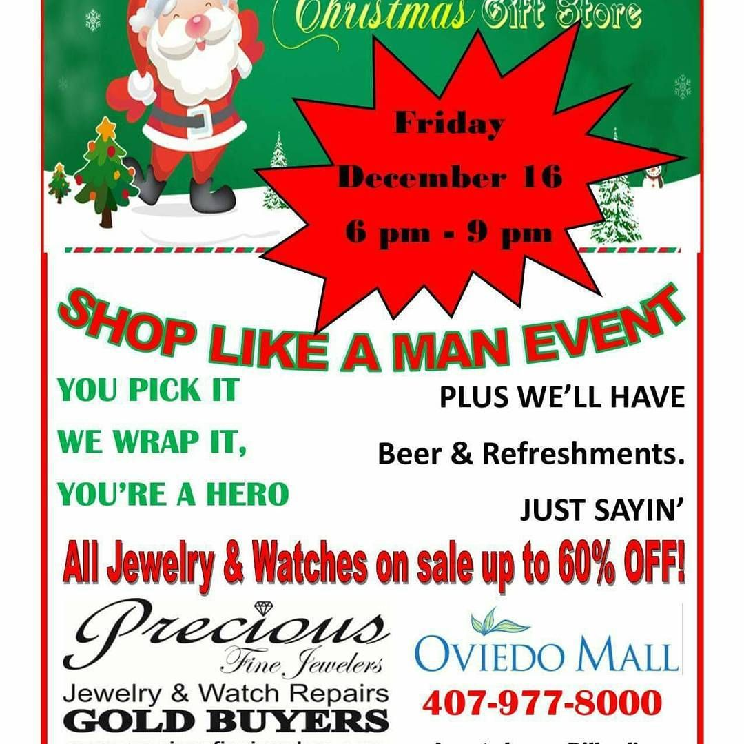 Shoplikeaman Event Let Us Help You With Your Christmasshopping Friday 12 16 6 9pm Jewelry Watches Oviedo Ma In 2020 Fine Jewels Christmas Shopping Guys Be Like