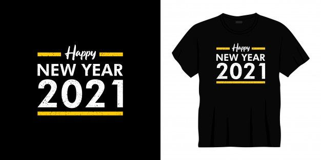 Happy New Year 2021 Typography T-shirt Design