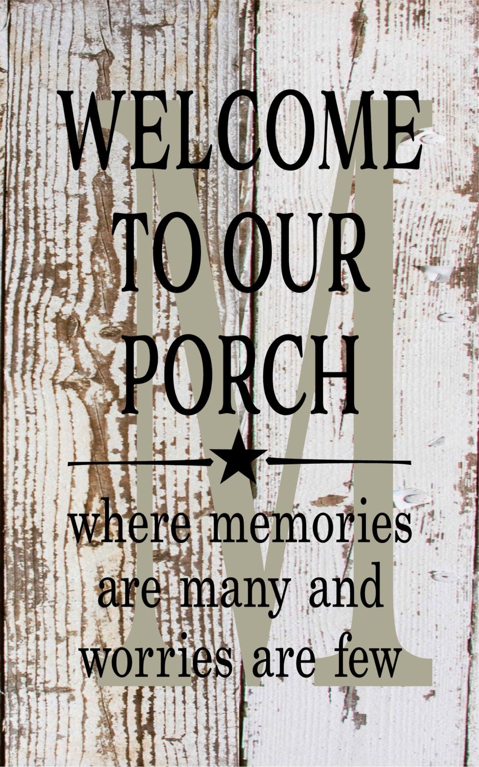Initial Sign Monogram Welcome To Our Porch Where Memories