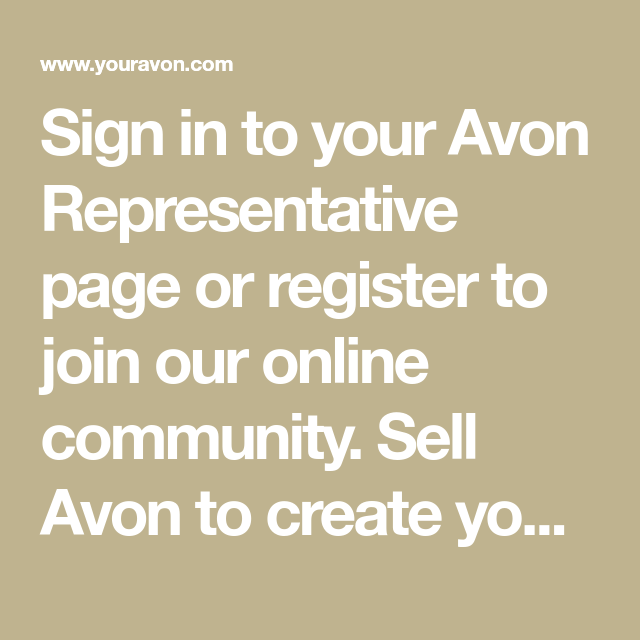 Sign In To Your Avon Representative Page Or Register To Join Our