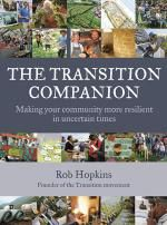 The Transition Companion by Rob Hopkins.  Community.