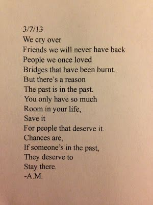 if someone's in the past, they deserve to stay there.