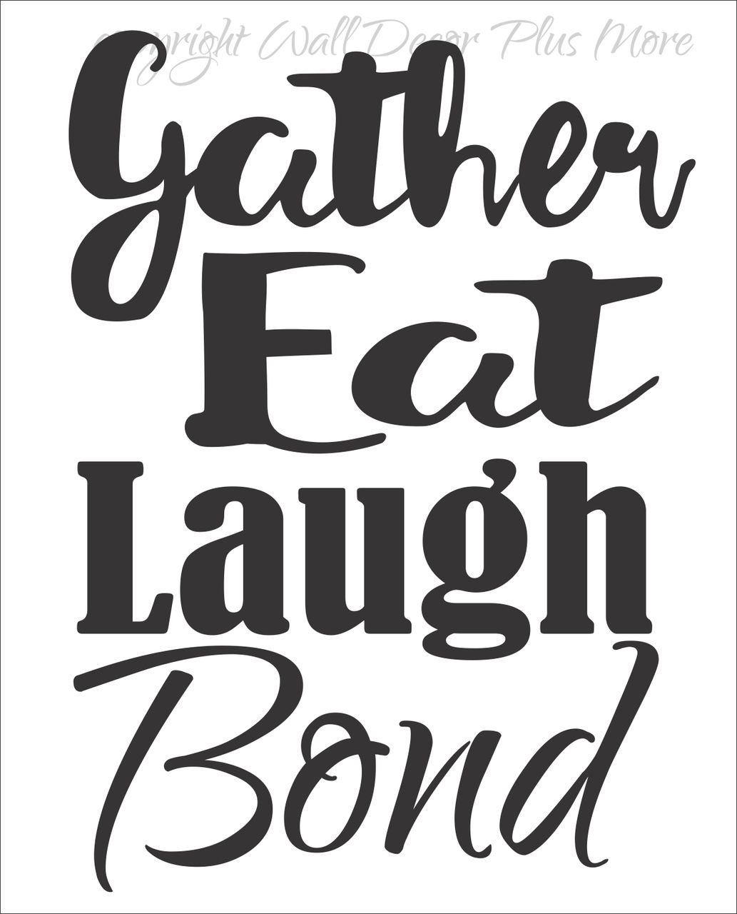 Gather Eat Laugh Bond Dining Room Kitchen Wall Decals Quotes ...