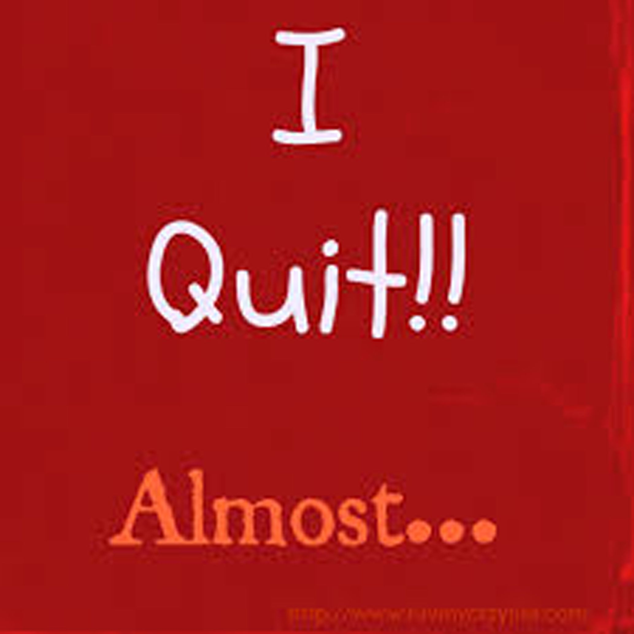 if you hate your job should you quit we ve all been there do want