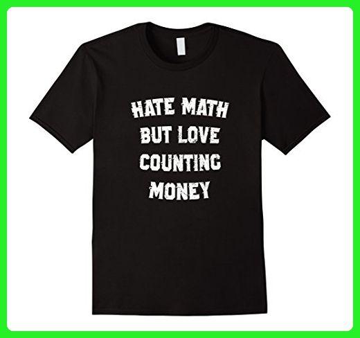 Mens Hate Math But Love Counting Money T-Shirt Funny Medium Black - Funny shirts (*Amazon Partner-Link)