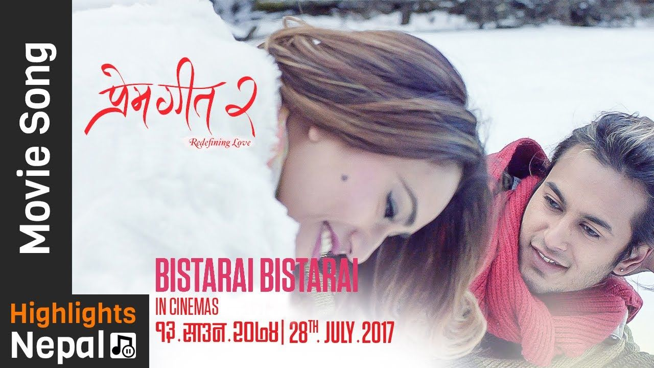 New Nepali Movie Prem Geet 2 | Bistarai Bistarai Ft Pradeep