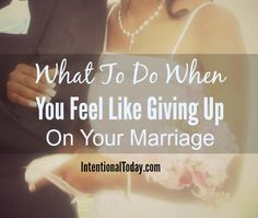 when do you give up on your marriage