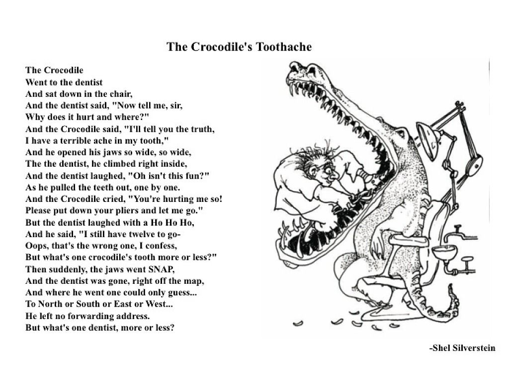 Funny Poems By Shel Silverstein: Crocodile's Toothache (By Shel Silverstein) What Happens