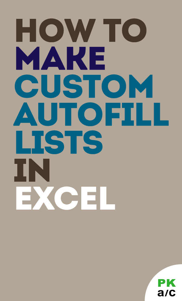 Automate your data by making custom autofill lists so that you can make inputs by simply dragging the fill handle just like we do it for names of the months and days of the week in Excel spreadsheet. #Free Excel #tips, tricks, #tutorials, #templates, formula core #books, #dashboards and resources.