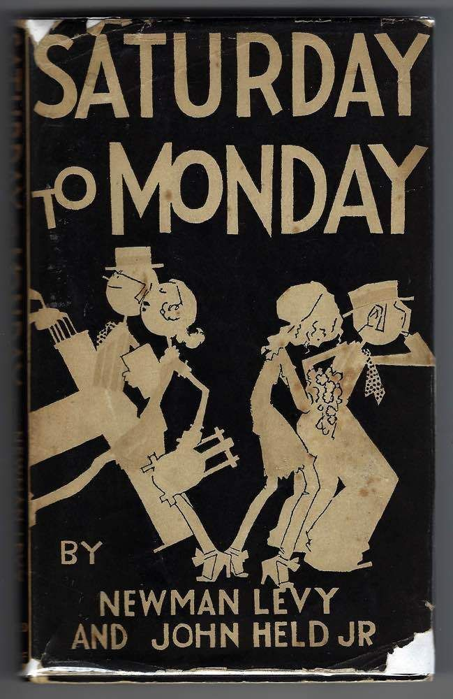 Saturday to Monday Newman Levy and John Held Jr. 1930 1st edition