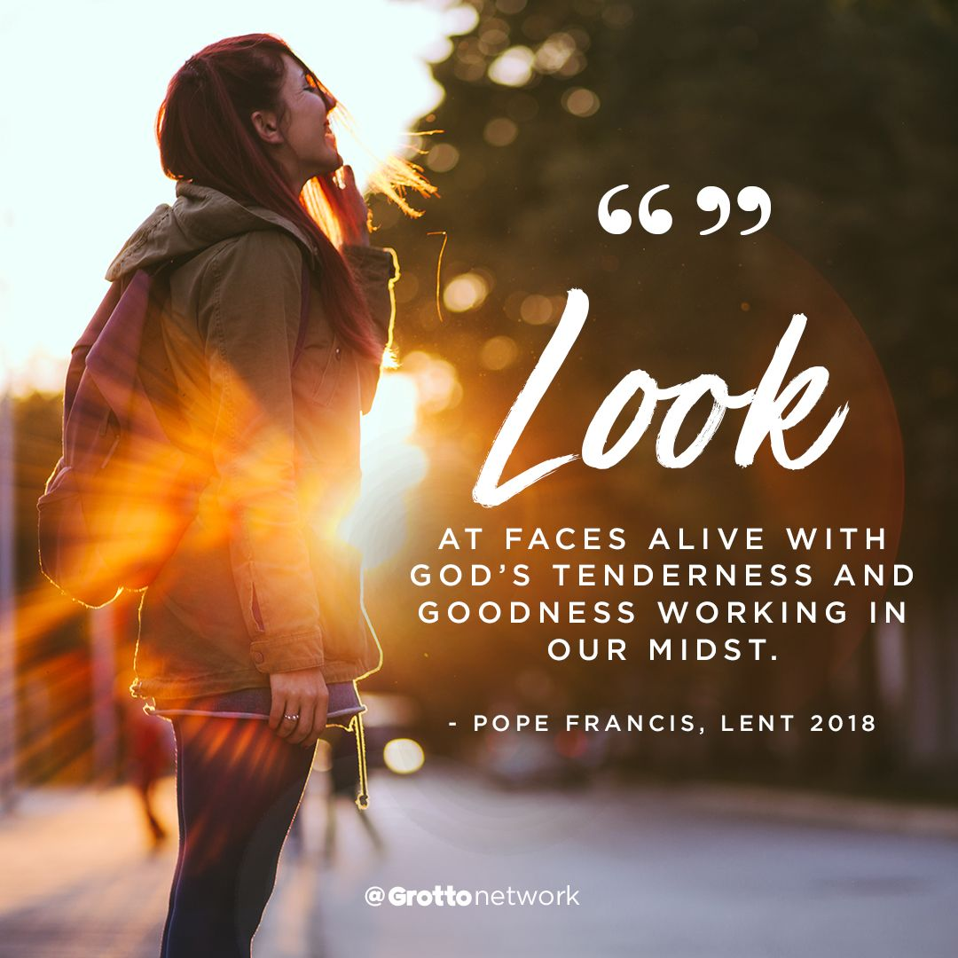 Pope Francis S Message Of Lenten Hope With Images Pope Francis