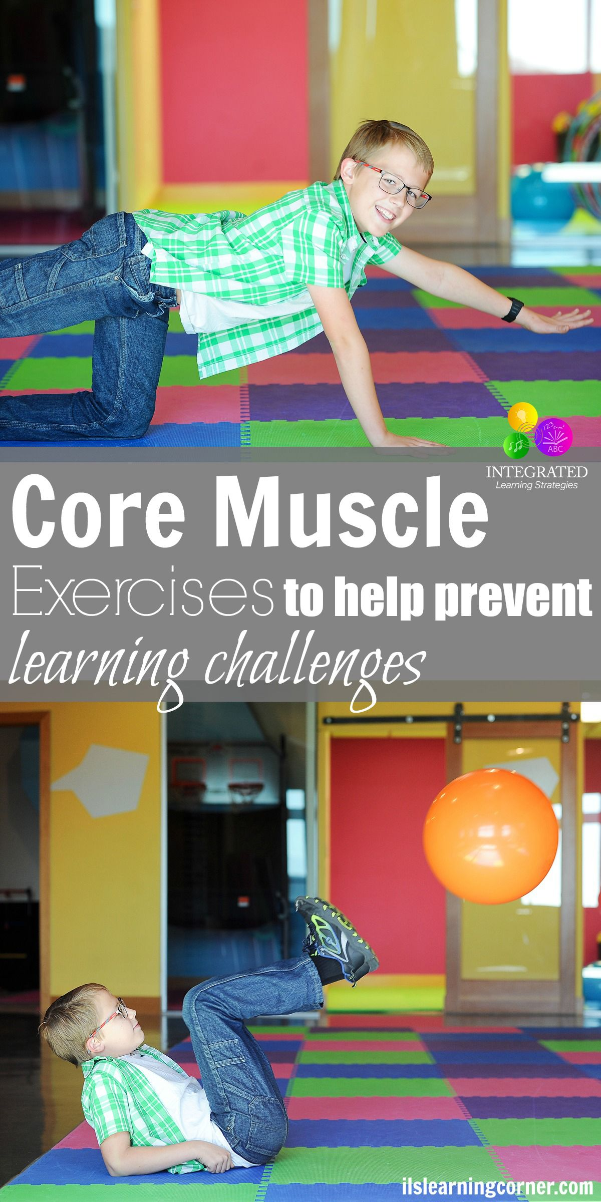 ways to help students sensory challenges at school why these core muscle exercises help prevent learning challenges in the classroom ilslearningcorner com