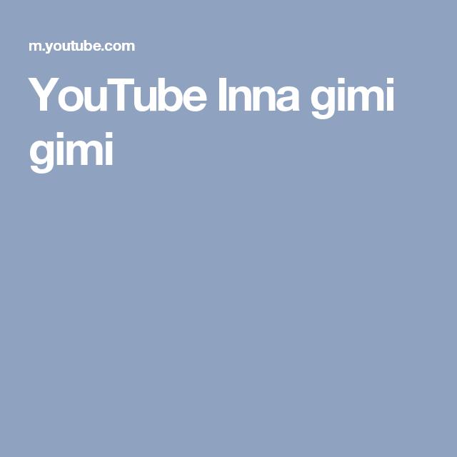 Youtube Inna Gimi Gimi Nirvana Album Music Videos Youtube