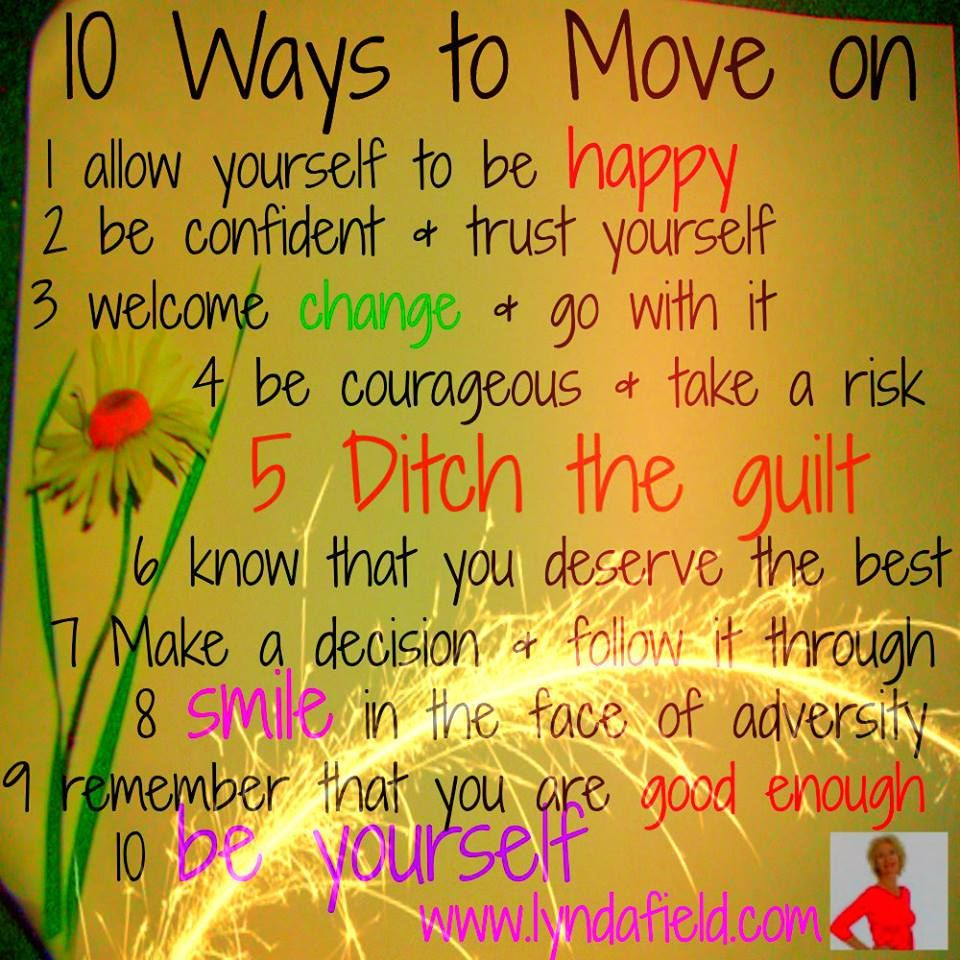 Living Life Happy Quotes 10 Ways To Move On  Living Life Happy  Quotes For Inspiration