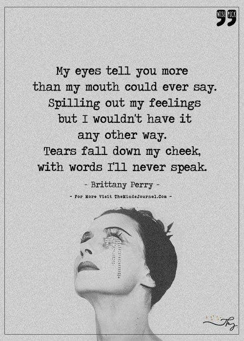 Tears Fall Down My Cheek With Words I Ll My Never Speak Down Quotes Words Falling Down