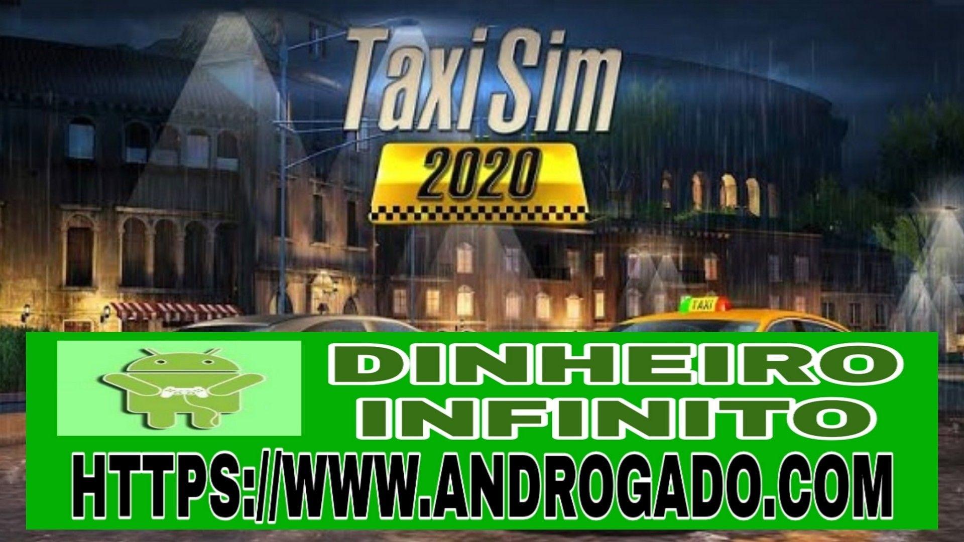 Taxi Sim 2020 V1 2 6 Apk Mod Dinheiro Infinito Em 2020 Carros