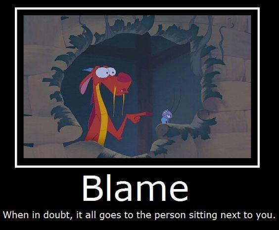 Mulan Blame By Masterof4elements Deviantart Com On Deviantart Funny Disney Jokes Disney Memes Disney Jokes