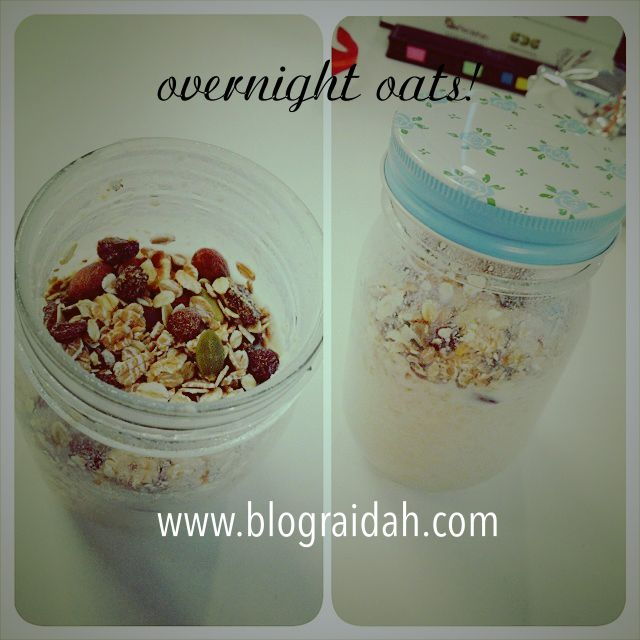 RESEPI OVERNIGHT OATS YANG DIPERBAHARUI! | Overnight oats ...