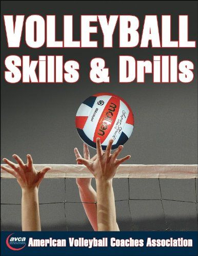 Bestseller Books Online Volleyball Skills Drills American Volleyball Coaches Association Avca 11 Volleyball Skills Basketball Workouts