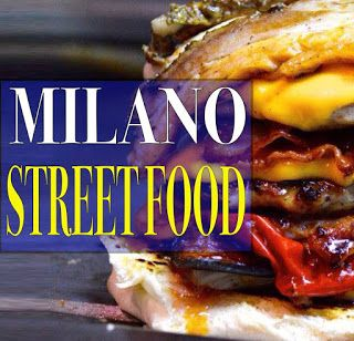 Milano Street Food International 7-8-9 Ottobre Milano