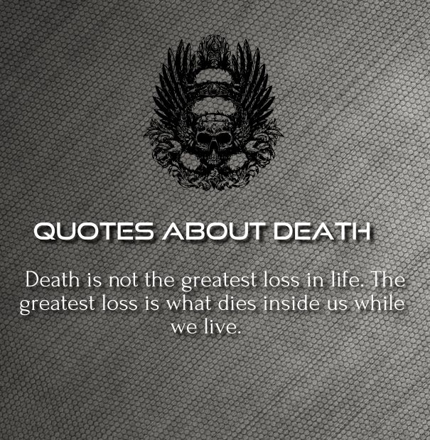 Love And Death Quotes And Sayings: Best Inspirational Quotes About Death Of A Loved One