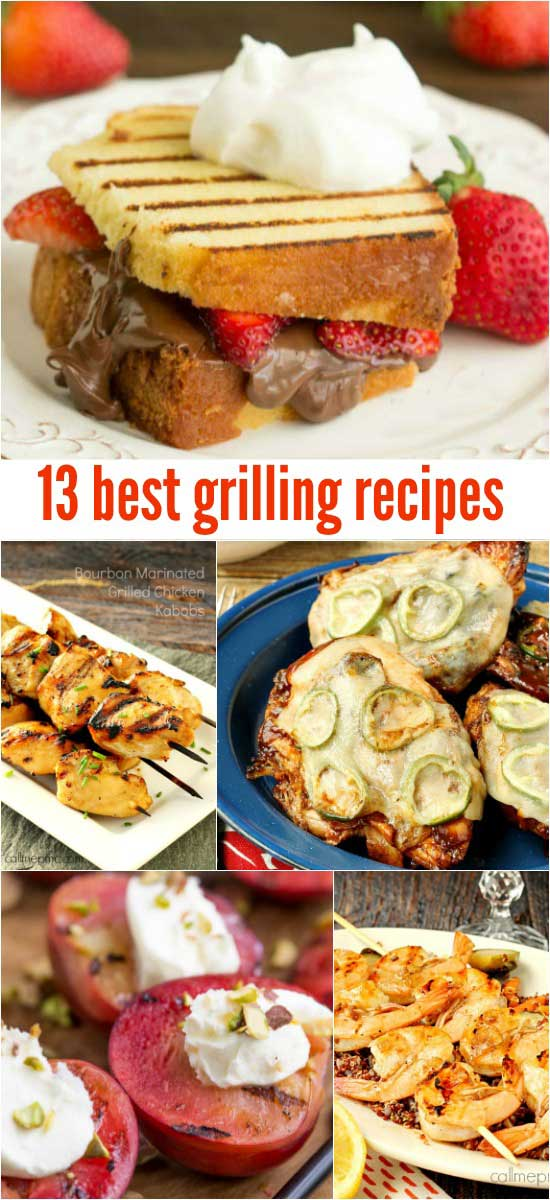 Favorite Grilled Recipes that you've got to grill now before it gets cold!