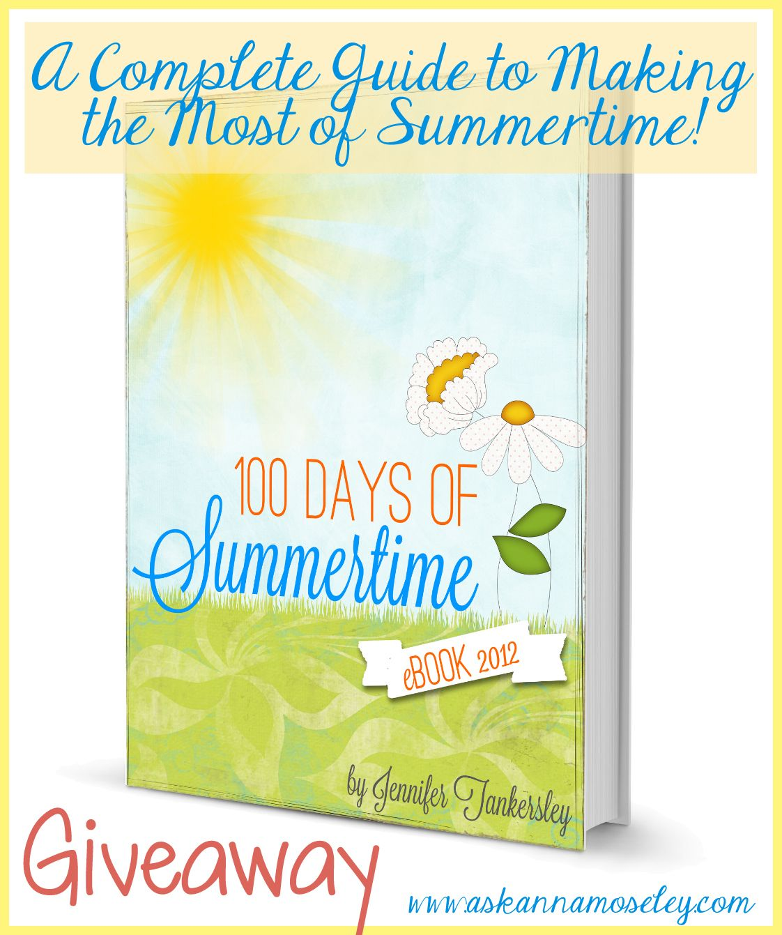 Ask Anna...: 100 Days of Summertime {eBook Review}