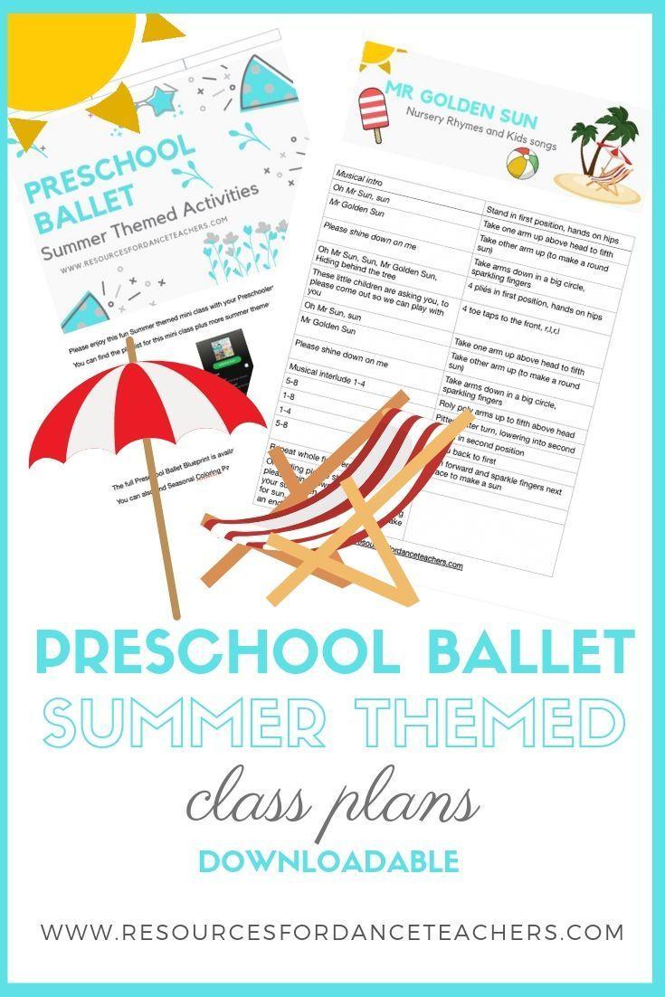 Free preschool ballet summer themed class plan summer
