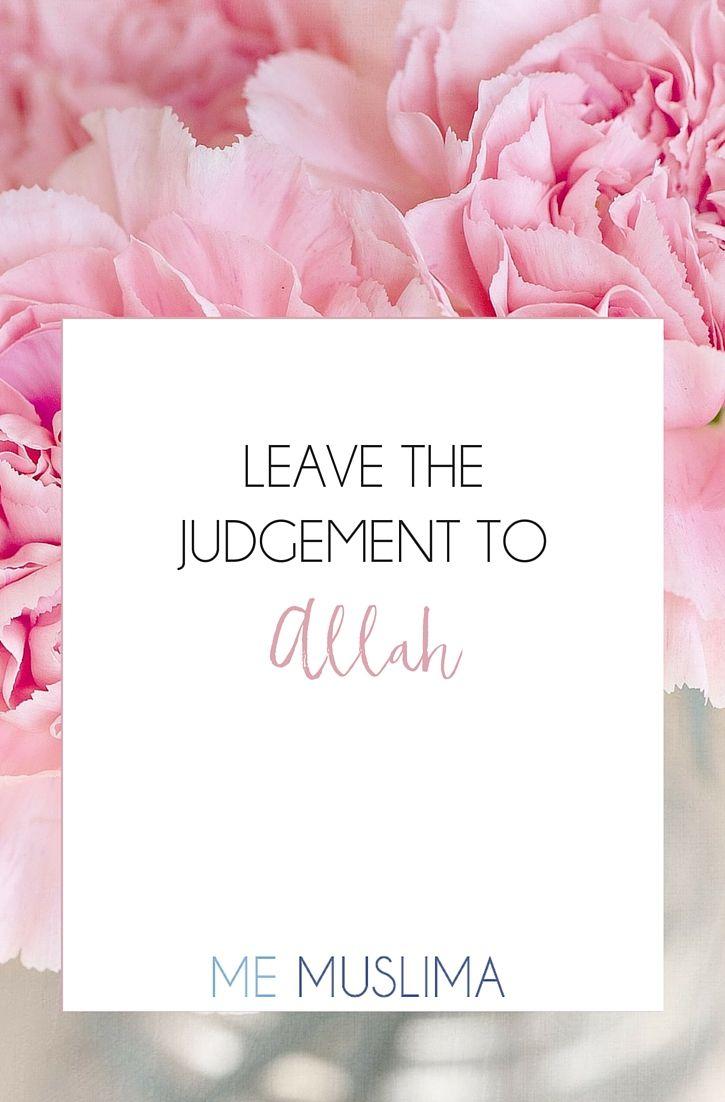 Leave The Judgement To Allah - Allah Judge Trust  -4692