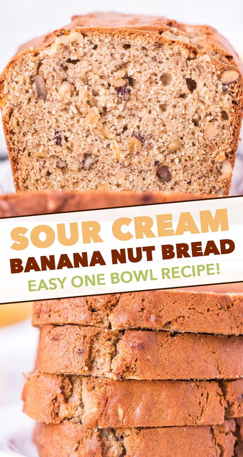 This Sour Cream Banana Nut Bread Is Ultra Moist And Tender And A Fantastic Way To Use Up Extra Banana In 2020 Banana Nut Bread Banana Nut Bread Easy Best Bread Recipe