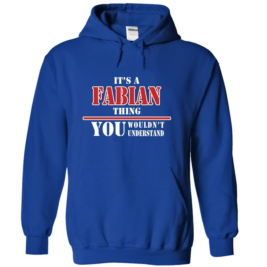 Its a FABIAN Thing, You Wouldnt Understand!