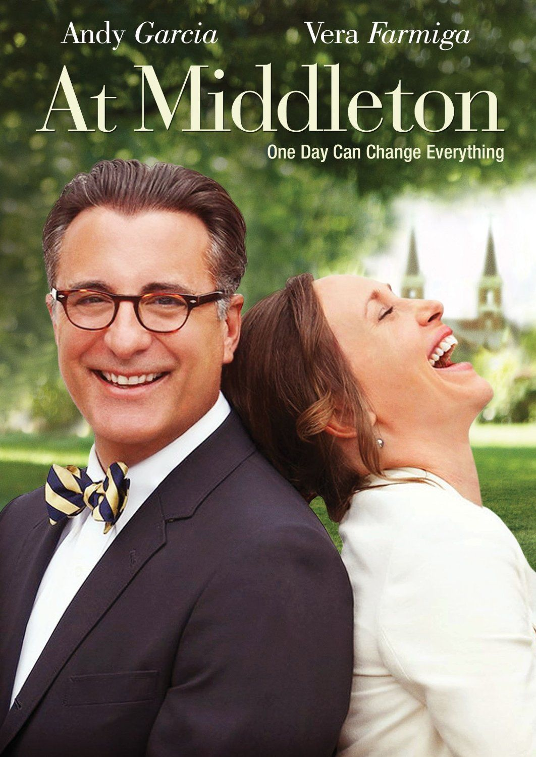 At Middleton Andy Garcia Vera Farmiga Two Parents Meet While Their Kids Are Touring A College Campus Not Your Traditiona Andy Garcia Vera Farmiga Middleton