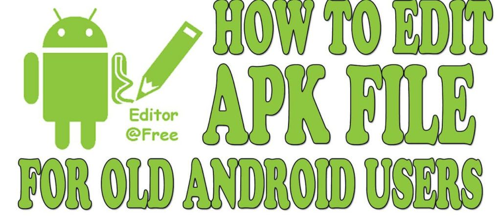 Download Apk Editor Old Versions For Free