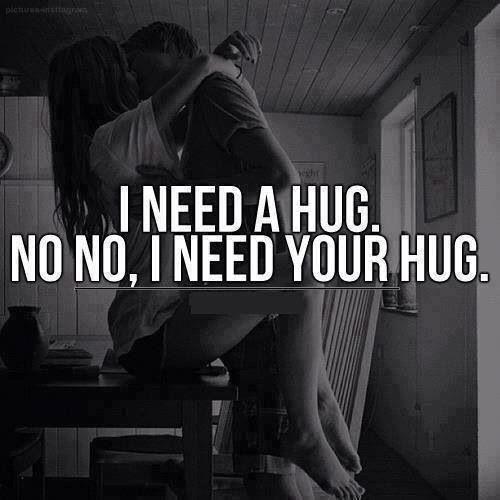 Miss Your Hugs I Need Your Hug Hug Quotes I Need A Hug