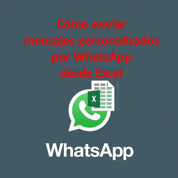 WhatsApp: cómo enviar mensajes masivos personalizados desde Excel