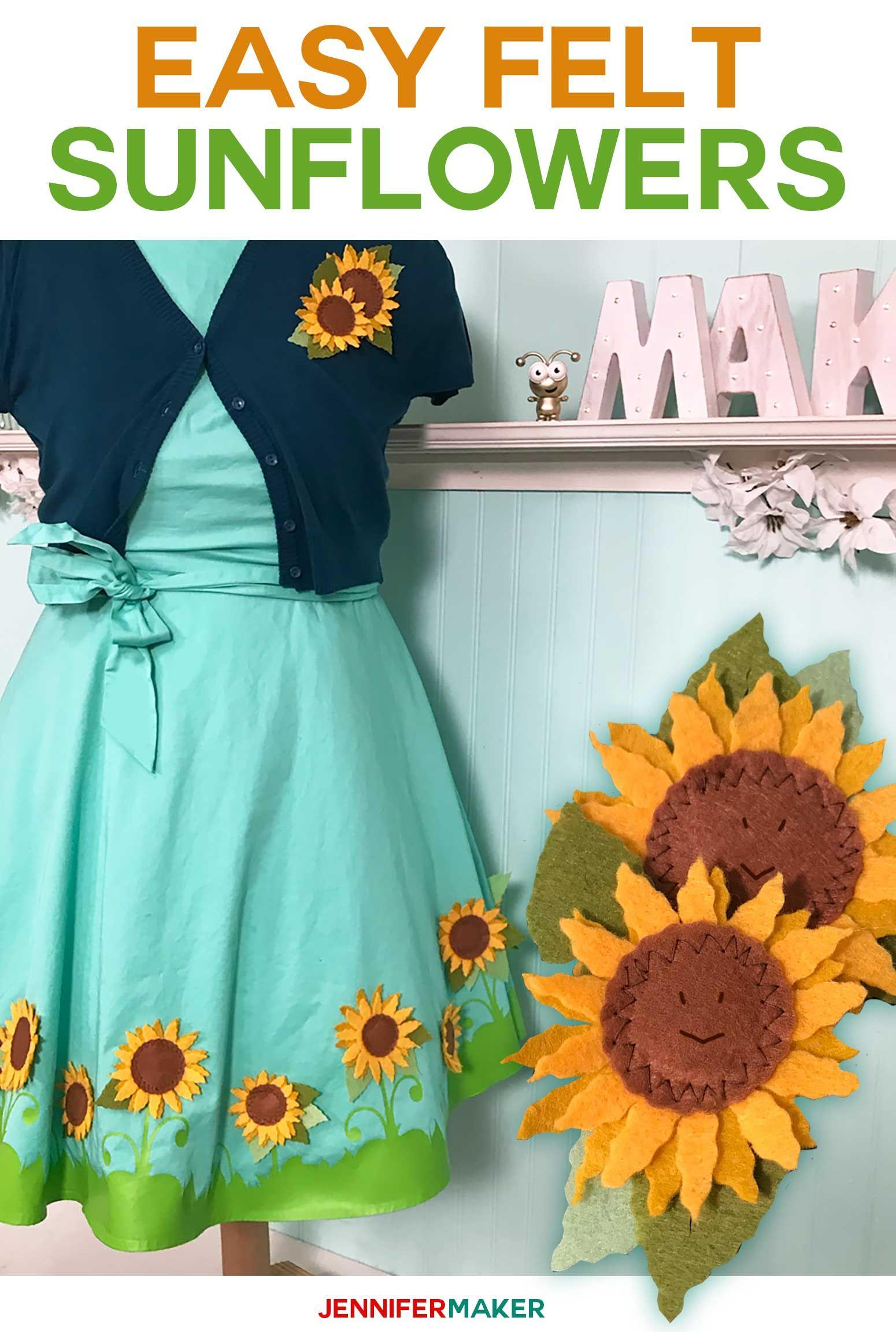 Easy Felt Sunflowers (and My Cricut Dress Cricut