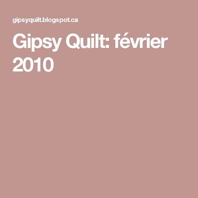 Gipsy Quilt: février 2010