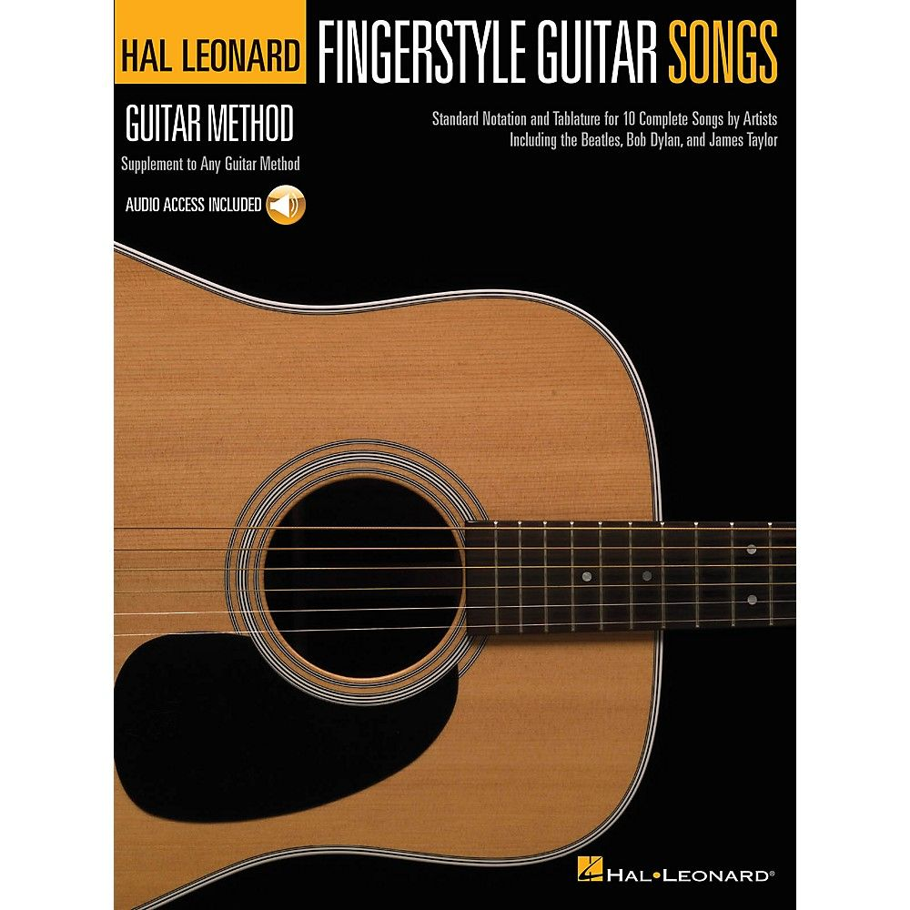 Hal Leonard Fingerstyle Guitar Songs Guitar Method Series Softcover Audio Online Performed By Various Fingerstyle Guitar Guitar Songs Hal Leonard