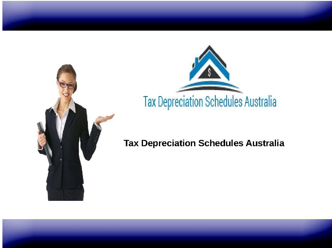 Tax Depreciation Schedules Australia have Quantity