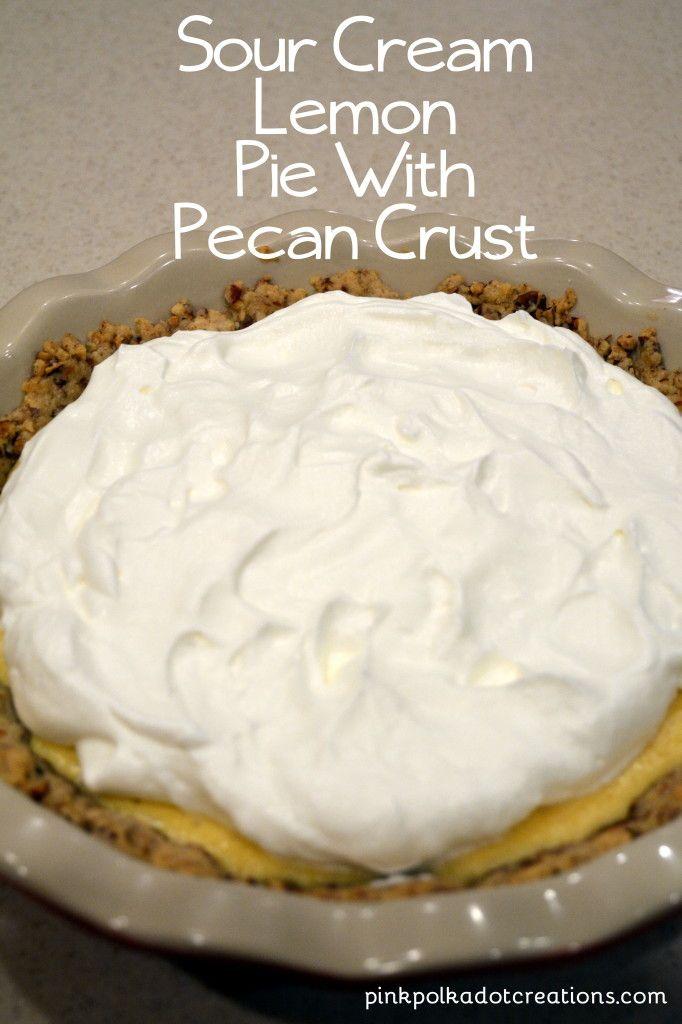 Sour Cream Lemon Pie With Pecan Crust Receta Recetas