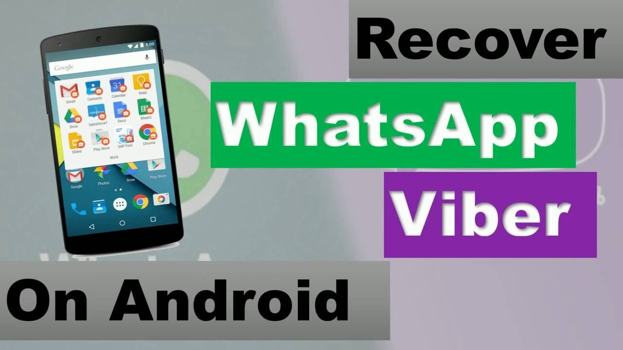 How to Recover Deleted WhatsApp and Viber Chats Messages on Android