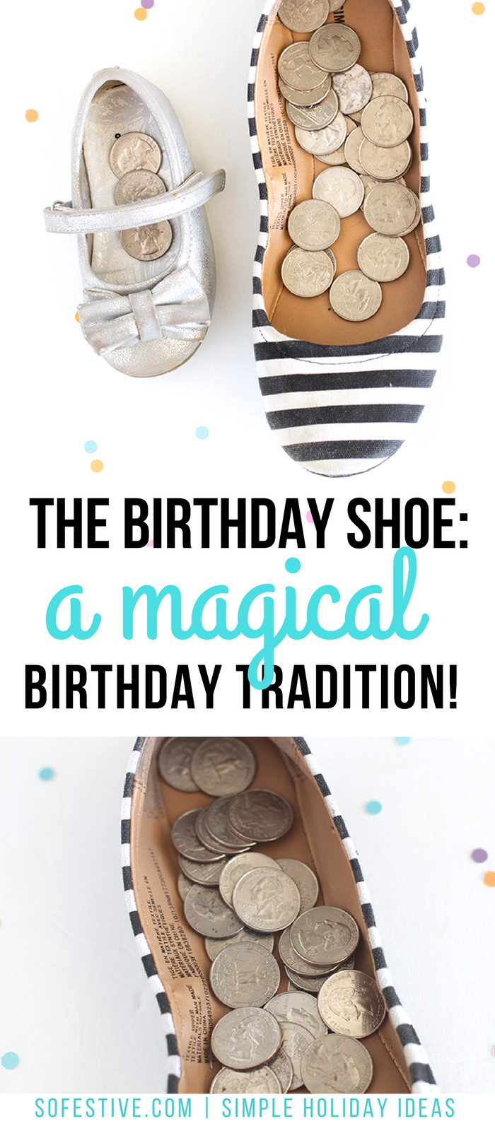 The Birthday Shoe- A Magical Birthday Tradition   Birthdays and Bday ...